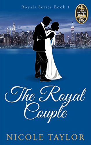 The Royal Couple: A Christian Romance (Royals Book 1) ()