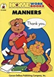 img - for Manners (Home Workbooks Pre-K-1) by Gail Aemmer (2001-04-03) book / textbook / text book