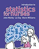 Introduction to Statistics for Nurses, John Maltby and Liz Day, 0131967533