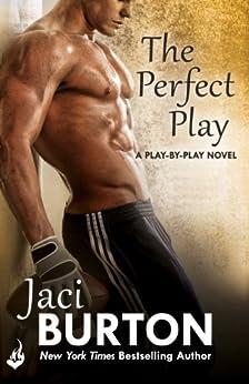 The Perfect Play: Play-By-Play Book 1 por [Burton, Jaci]