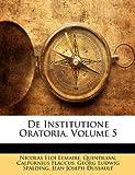 De Institutione Oratoria, N. E. Lemaire and Quintilian, 1148411437