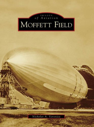 Pdf History Moffett Field (Images of Aviation)
