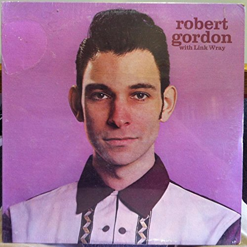 Price comparison product image ROBERT GORDON WITH LINK WRAY S/T vinyl record