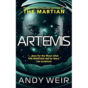 Artemis: A gripping sci-fi thriller from the author of The Martian