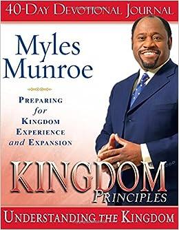 kingdom principles 40 day devotional journal preparing for kingdom