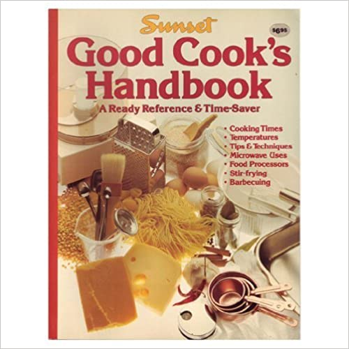 Sunset Good Cook's Handbook (A Ready Reference & Time-Saver) by Suzanne N. Mathison (1986-05-03)