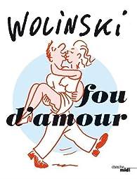 Fou d'amour par Georges Wolinski