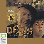 The Dons: You Can Never Escape Family | Archimede Fusillo