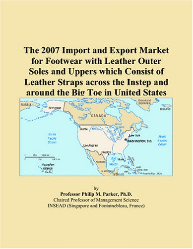 The 2007 Import and Export Market for Footwear with Leather Outer Soles and Uppers which Consist of Leather Straps across the Instep and around the Big Toe in United States
