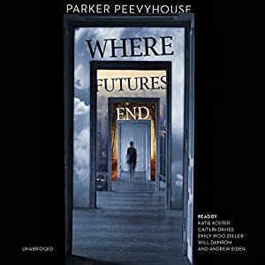 Where Futures End Audiobook