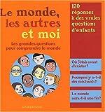 Image de Le monde, les autres et moi (French Edition)