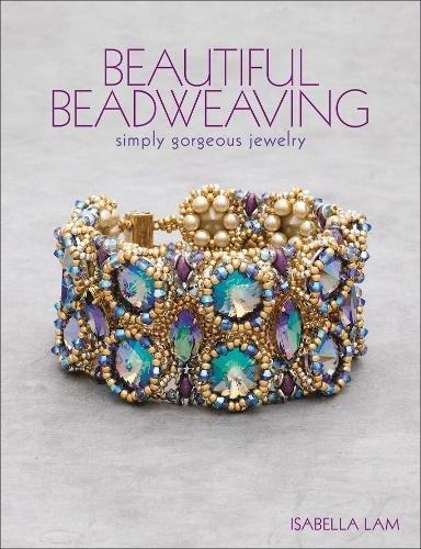 Beautiful Beadweaving: Simply gorgeous jewelry
