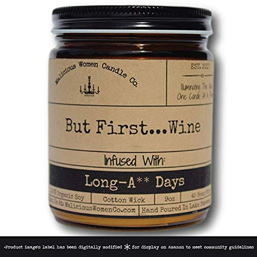Malicious Women Candle Co - But First…Wine, Cabernet All Day (Sweet Red Wine) Infused with Long-Ass Days, All-Natural Organic Soy Candle, 9 oz