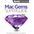 Mac Gems Superguide (Macworld Superguides Book 39)