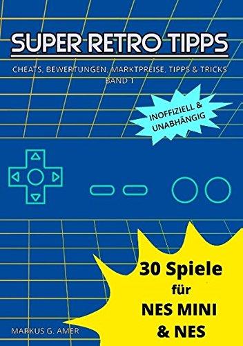 30 Spiele für NES Mini & NES (Super Retro Tipps)