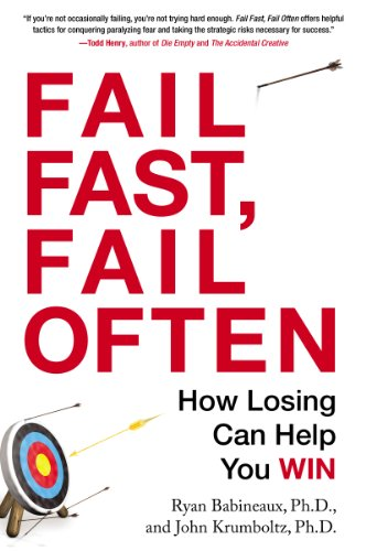 Fail fast fail often how losing can help you win kindle edition fail fast fail often how losing can help you win by babineaux fandeluxe Image collections