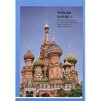 Ruslan Russe, 1 méthode communicative de russe (Book & CD)