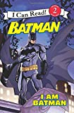 Batman Classic: I Am Batman