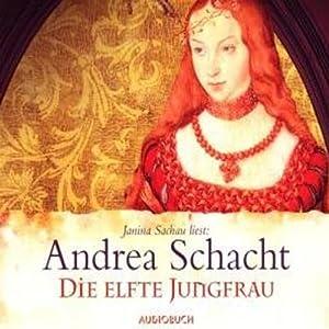 Die elfte Jungfrau (Die Begine Almut Bossart) Audiobook