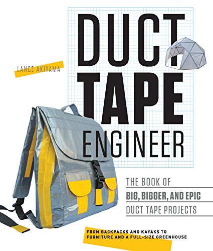 The Book of Big, Bigger, and Epic Duct Tape Projects (Family Series Dome Tent)
