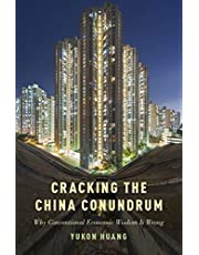 Cracking the China Conundrum: Why Conventional Economic Wisdom is Often Wrong