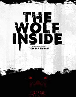 The Wolf Inside (The Wild Hunt Book 1) by [Stewart, Tyler W. D.]