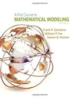 A First Course in Mathematical Modeling, 5th Edition Front Cover