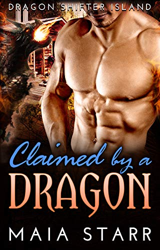 Claimed By A Dragon (Dragon Shifter Island)