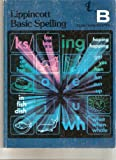img - for Lippincott Basic Spelling B book / textbook / text book
