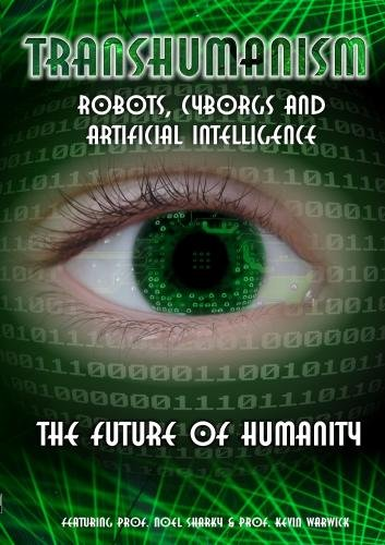 Transhumanism Robots Cyborgs Artificial Intelligence