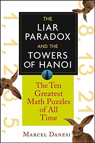 The Liar Paradox and the Towers of Hanoi: The 10 Greatest Math ...