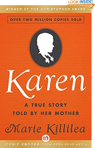 Karen: A True Story Told by Her Mother by Marie Killilea
