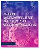Carbon Nanomaterials for Biological and Medical Applications (Micro and Nano Technologies)