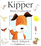 Kipper Story Collection, Mick Inkpen, 0340746769