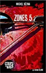 Elise : Zones 5 par Vézina