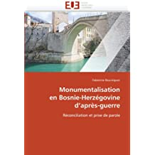 MONUMENTALISATION  EN BOSNIE-HERZEGOVINE  D'APRES-GUERRE