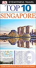 DK Eyewitness Travel Guide: Top 10 Singapore is your pocket guide to the very best of Singapore. Make your trip to Singapore an unforgettable cultural experience with our Top 10 Travel Guide. Find stunning places of worship, or stroll through...
