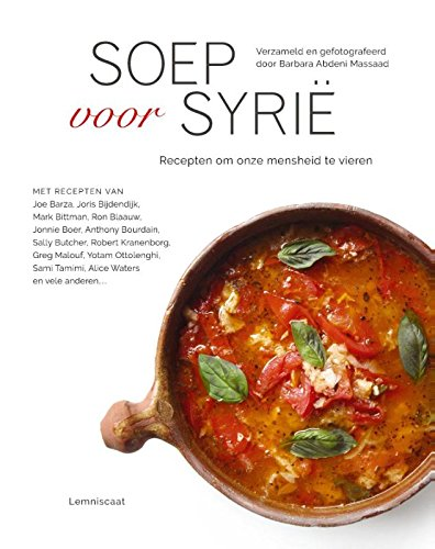 Soep voor Syrië: recepten om onze mensheid te vieren: Amazon ...