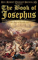 The Book of Josephus (Next Testament 6)