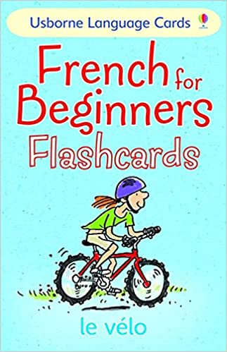 French for Beginners Flashcards (Usborne Language for