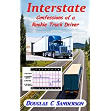 Interstate: Confessions of a Rookie Truck Driver