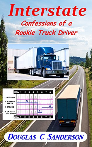 - Interstate: Confessions of a Rookie Truck Driver