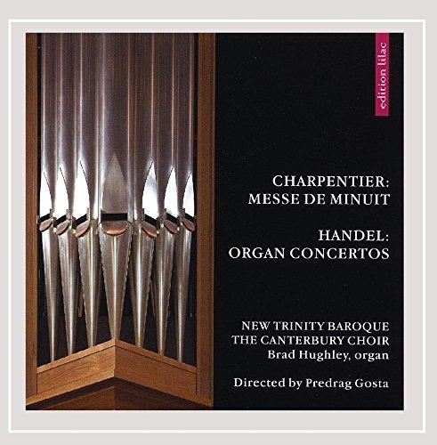 - Charpentier: Messe De Minuit / Handel: Organ Concertos