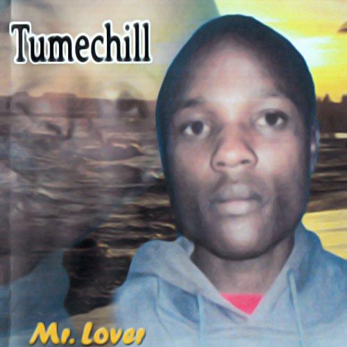 Tumechill