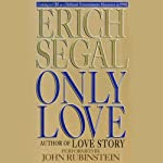 Only Love | Erich Segal