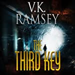 The Third Key: Guarding the Light, Part 1 | V. K. Ramsey