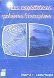Les Expeditions Polaires Fran??aises Missions Paul Emile Victor Vol.1 : l'Antarctique