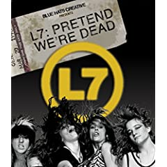 L7: Pretend We're Dead Documentary Released Worldwide October 13 on VOD, Blu-ray and DVD from MVD