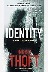 Identity (A Fina Ludlow Novel) Paperback – February 3, 2015 Paperback