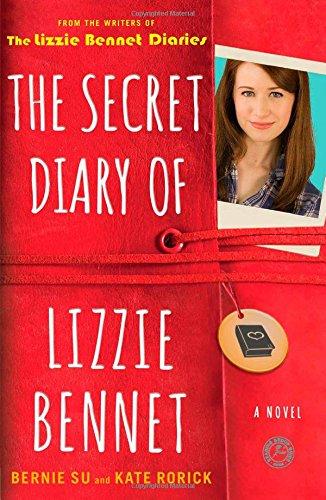Download The Secret Diary of Lizzie Bennet: A Novel (Lizzie Bennet Diaries) ebook